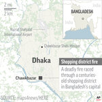Map locates Chawkbazar in Dhaka, Bangladesh, where a deadly fire raced through densely packed buildings in a centuries-old shopping district; 2c x 3 1/2 inches; 96.3 mm x 88 mm;