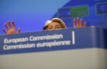 Incoming European Commission President Ursula von der Leyen speaks during a media conference at EU headquarters in Brussels, Tuesday, Sept. 10, 2019. Incoming European Commission President Ursula von der Leyen on Tuesday unveiled her team of candidates for the EU commission. (AP Photo/Virginia Mayo)