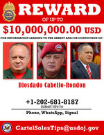This image provided by the U.S. Department of Justice shows a reward poster for Diosdado Cabello that was released on Thursday, March 26, 2020. The U.S. Justice Department has indicted Venezuela's socialist leader Nicolás Maduro and several key aides on charges of narcoterrorism. (Department of Justice via AP)