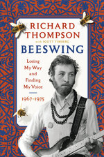 "This cover image released by Algonquin Books shows ""Beeswing: Losing My Way and Finding My Voice 1967–1975"" by Richard Thompson with Scott Timberg. (Algonquin Books via AP)"