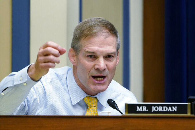 """FILE - In this May 19, 2021 file photo, Rep. Jim Jordan, R-Ohio, speaks during a House Select Subcommittee hearing on Capitol Hill in Washington. House Speaker Nancy Pelosi is rejecting two Republicans tapped by House GOP Leader Kevin McCarthy to sit on a committee investigating the Jan. 6 Capitol insurrection. She cited the """"integrity"""" of the investigation. Pelosi said in a statement Wednesday that she would not accept the appointments of Indiana Rep. Jim Banks, whom McCarthy picked to be the top Republican on the panel, or Ohio Rep. Jim Jordan. Both are close allies of former President Donald Trump.   (AP Photo/Susan Walsh, Pool)"""