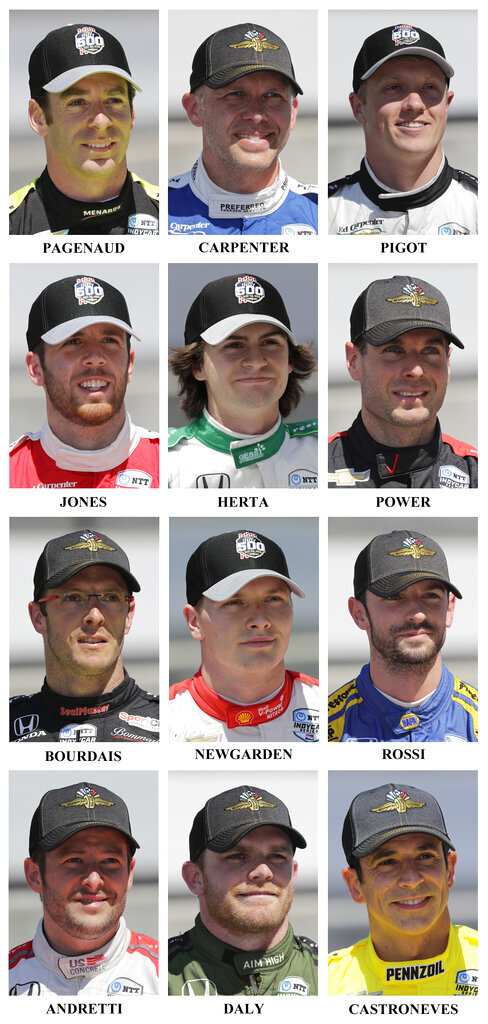 Drivers in the starting field for the May 26 Indianapolis 500 IndyCar auto race are shown after they qualified at the Indianapolis Motor Speedway in Indianapolis, Saturday, May 18, 2019. First row: Simon Pagenaud, of France, Ed Carpenter and Spencer Pigot. Second row: Ed Jones, of United Arab Emirates, Colton Herta and Will Power, of Australia. Third row: Sebastien Bourdais, of France, Josef Newgarden and Alexander Rossi. Fourth row: Marco Andretti, Conor Daly and Helio Castroneves, of Brazil. (AP Photo/Dave Parker)