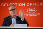 Festival director Thierry Fremaux speaks to reporters during a press conference to announce the Cannes film festival line up for the upcoming 72nd edition in Paris, Thursday April 18, 2019. The festival will run from May 14 to May 25, 2019. (AP Photo/Francois Mori)