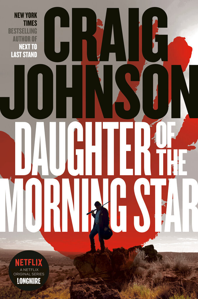 """This cover image released by Viking shows """"Daughter of the Morning Star"""" by Craig Johnson. (Viking via AP)"""