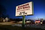 The sign outside Barron, Wis., City Hall, Friday, Jan. 11, 2019, welcomes Jayme Closs, a 13-year-old northwestern Wisconsin girl who went missing in October after her parents were killed. Closs was found alive in the rural town of Gordon, Wis., about about 60 miles north of her home in Barron, authorities said Thursday, Jan. 10. (Aaron Lavinsky/Star Tribune via AP)