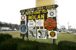 This welcome sign on State Road 101 greets visitors driving into Milan, Ind., in this Jan. 6, 2006, photo. The town is legendary for the 1954 Milan Indians team, which won the state high school basketball championship that year. The 1986 movie,