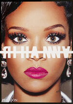 """This cover image released by Phaidon shows """"Rihanna,"""" by Rihanna. In more than 1,400 photos, the superstar shares her backstage moments, vacation moments and fashion moments, along with the obligatory concert moments. (Phaidon via AP)"""