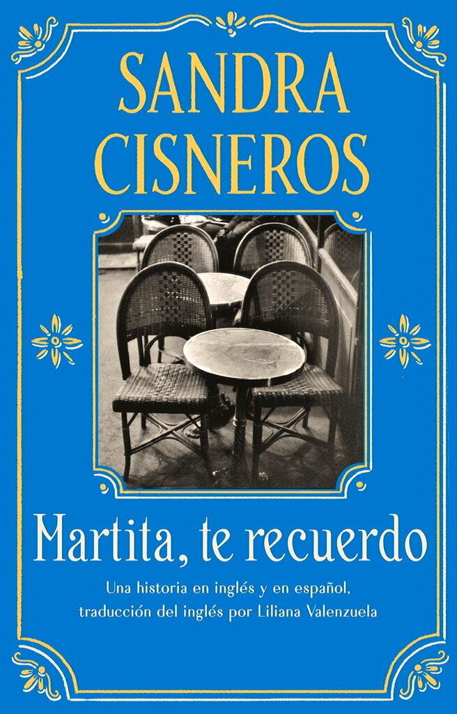 "This cover image released by Vintage Books shows ""Martita, te recuerdo"" (Marlita, I Remember You) by Sandra Cisneros. (Vintage Books via AP)"