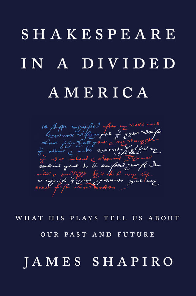 This cover image released by Penguin Press shows Shakespeare in a Divided America: What His Plays Tell Us About Our Past and Future
