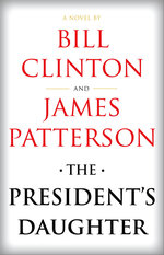 "This cover image released by Knopf shows ""The President's Daughter,"