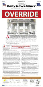 This image shows a PDF graphic of the front page of the Fairbanks Daily News-Miner for the Monday, July 8, 2019, edition. The nearly 2-inch (5-centimeter) headline, outlined in red, in Monday's edition of the newspaper contained a single word: OVERRIDE. It appeared over a full-page editorial calling for state lawmakers to