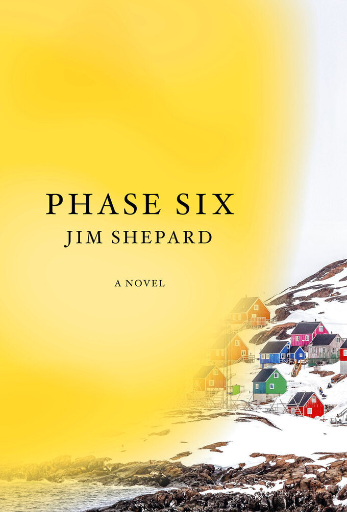 """This cover image released by Knopf shows """"Phase Six"""" by Jim Shepard. (Knopf via AP)"""