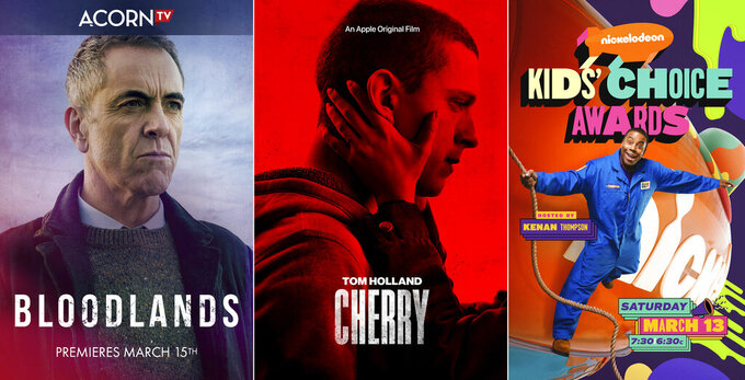 """This combination photo shows key art for the Acorn TV series """"Bloodlands,"""" premiering March 15, left, key art for the Apple TV+ film """"Cherry,"""" center, and key art for Nickelodeon's """"Kids' Choice Awards,"""" hosted by Kenan Thompson and airing on March 13. (Acorn TV/Apple TV+/Nickelodeon via AP)"""