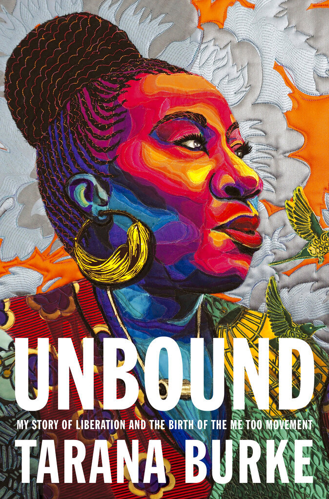 """This cover image released by Flatiron Books shows """"Unbound: My Story of Liberation and the Birth of the Me Too Movement"""" by Tarana Burke. (Flatiron Books via AP)"""