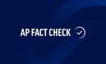 AP Fact Check;