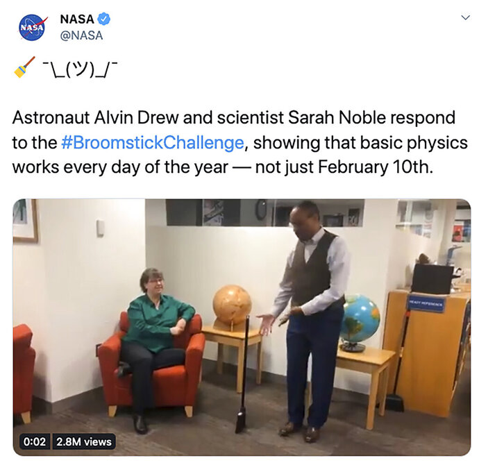 In this screenshot from NASA's Twitter account that was posted on Tuesday, Feb. 11, 2020, astronaut Alvin Drew and scientist Sara Noble demonstrate that a broom will stand up any day of the year, debunking the myth that the physics behind the simple trick only works on Feb. 10. (NASA/Twitter via AP)