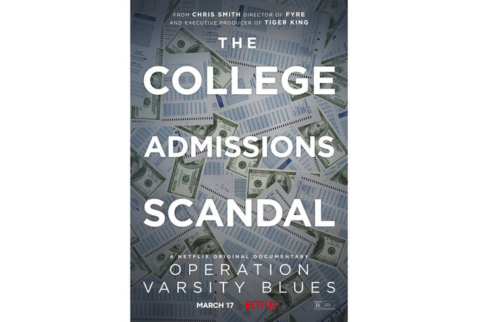 """This image released by Netflix shows key art for """"Operation Varsity Blues,"""" a documentary about the college admissions scandal, premiering March 17. (Netflix via AP)"""