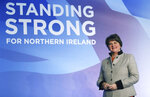 Democratic Unionist Party leader Arlene Foster on stage as she prepares for the the DUP annual party conference over the coming weekend in Belfast, Northern Ireland, Friday Oct. 25, 2019. Brexit dominates all political discussions at this time, as European Union ambassadors agreed Friday that the bloc should grant Britain's request for another extension to the Brexit deadline but have not yet figured out how long that delay should be.(Brian Lawless/PA via AP)