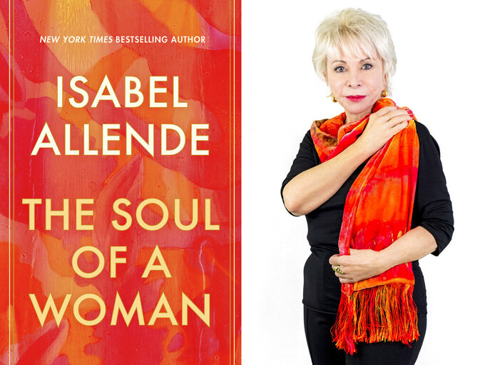 """This combination photo shows the cover of """"The Soul of a Woman,"""" left, and a portrait of author Isabel Allende. (Ballantine via AP left, and Lori Barra via AP)"""