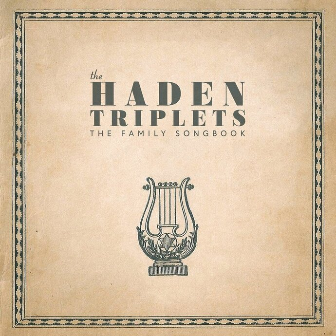 "This cover image released by Trimeter Records shows ""The Family Songbook"" by The Haden Triplets. (Trimeter Records via AP)"
