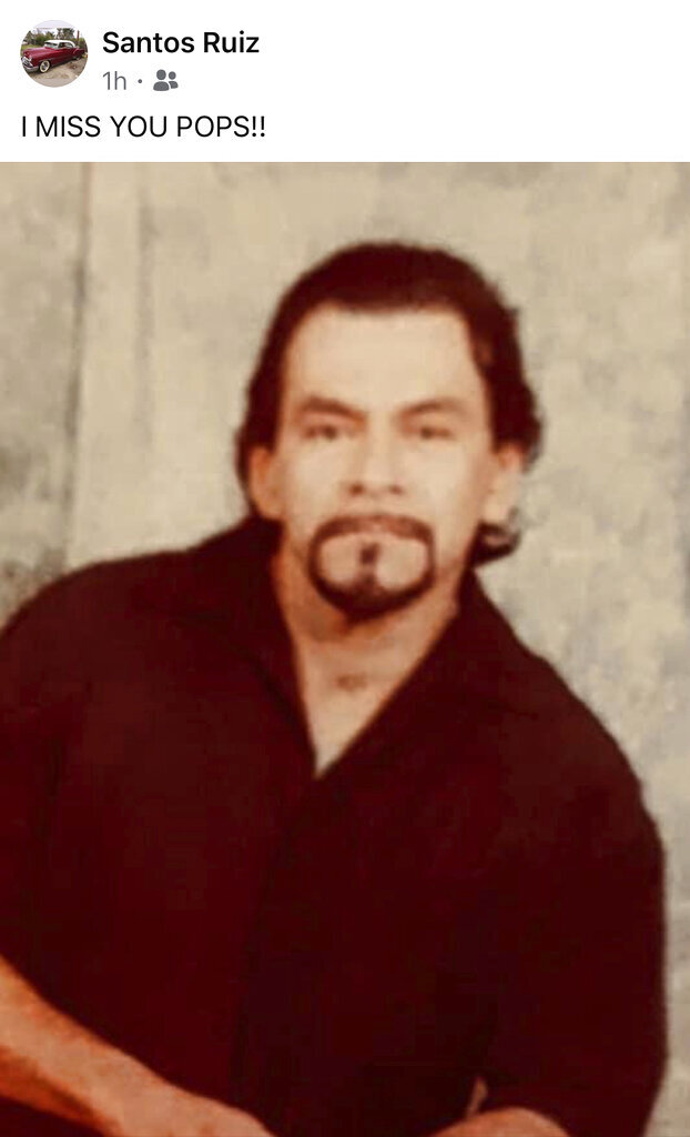 This undated photo posted on social media and provided by the Ruiz Family shows Daniel Ruiz. The family of Ruiz, a 61-year-old California inmate who died of the coronavirus, sued state corrections officials Tuesday, March 16, 2021. The family blames a botched transfer of infected inmates to San Quentin State Prison that killed 28 inmates and a correctional officer in 2020. (Angel Ruiz Corona/Courtesy of Ruiz Family via AP)