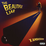 """This cover image released by KIDinaKORNER/Interscope Records shows """"The Beautiful Liar,"""" a release by X Ambassadors. (KIDinaKORNER/Interscope Records via AP)"""