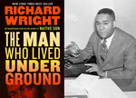"""This combination of photos shows the cover image for """"The Man Who Lived Underground,"""" left, and author Richard Wright. (Library of America via AP, left, and AP Photo/Robert Kradin)"""