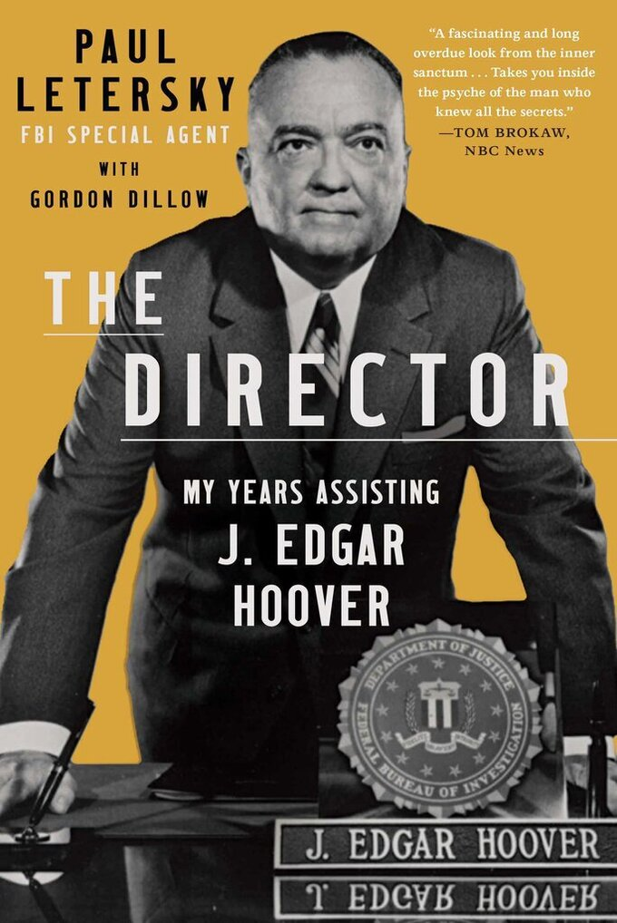 """This cover image released by Scribner shows """"The Director: My Years Assisting J. Edgar Hoover"""" by Paul Letersky with Gordon Dillow. (Scribner via AP)"""