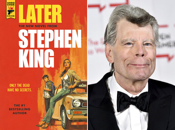 """This combination photo shows the cover of """"Later,"""" left, and author Stephen King. Readers may know him best for """"Carrie,"""" """"The Shining"""" and other bestsellers commonly identified as """"horror,"""" but King has long had an affinity for other kinds of narratives, from science fiction and prison drama to the Boston Red Sox. (Hard Case Crime via AP, left, and AP)"""