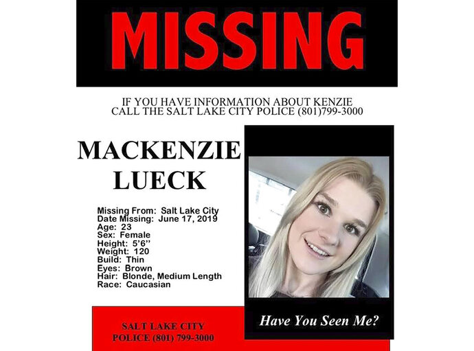 This undated missing persons poster provided by the Salt Lake City Police shows Mackenzie Lueck, 23, a senior at the University of Utah, who was last seen a week ago. Police and friends are investigating the disappearance of the University of Utah student who hasn't been heard from since she flew back to Salt Lake City last Monday after visiting family in El Segundo, California. (Salt Lake City Police via AP)