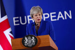 FILE - In this Thursday, April 11, 2019 file photo, British Prime Minister Theresa May speaks during a media conference at the conclusion of an EU summit in Brussels. Brexit talks between Britain's Conservative government and the main opposition Labour Party are resuming with little sign of progress, with the two parties far apart on terms of the U.K.'s departure from the European Union. (AP Photo/Francisco Seco, File)