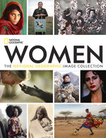 """This cover image released by National Geographic shows """"Women: The National Geographic Image Collection."""