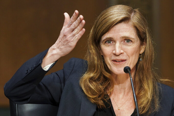 FILE - In this Tuesday, March 23, 2021 file photo, former U.S. Ambassador to the United Nations, Samantha Power testifies before the Senate Foreign Relations Committee to be the next Administrator of the United States Agency for International Development (USAID), on Capitol Hill in Washington.  Power landed Saturday, July 31, in Khartoum, aiming to support Sudan's fragile transition to democracy before travelling to Ethiopia to press the government there to allow humanitarian aid to the war-torn Tigray region. (Greg Nash/Pool via AP, File)